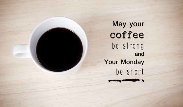 Coffee Quotes And Pictures: 5 Relatable Coffee Quotes To Start Your Day